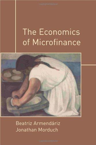 The Economics of Microfinance: Beatriz Armendariz de