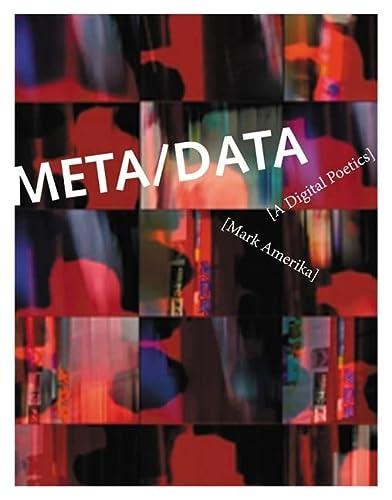9780262012331: META/DATA: A Digital Poetics (Leonardo Book Series)