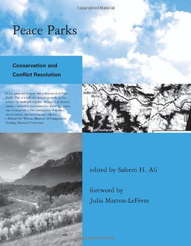9780262012355: Peace Parks: Conservation and Conflict Resolution (Global Environmental Accord: Strategies for Sustainability and Institutional Innovation)