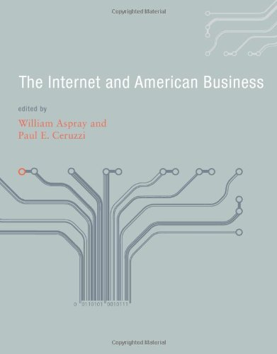 9780262012409: The Internet and American Business (History of Computing)