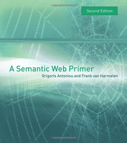 9780262012423: A Semantic Web Primer (Cooperative Information Systems Series)