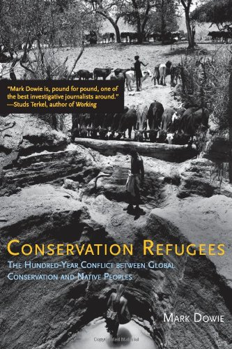 9780262012614: Conservation Refugees: The Hundred-Year Conflict between Global Conservation and Native Peoples (MIT Press)