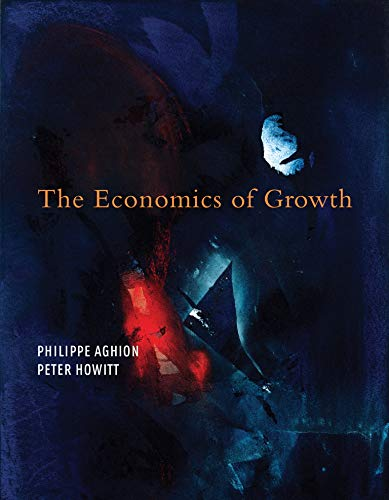 9780262012638: The Economics of Growth (MIT Press)