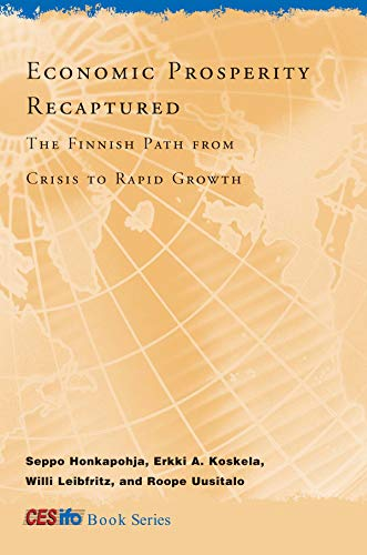 9780262012690: Economic Prosperity Recaptured: The Finnish Path from Crisis to Rapid Growth (CESifo Book Series)