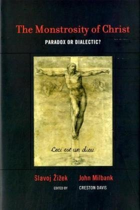 9780262012713: The Monstrosity of Christ: Paradox or Dialectic? (Short Circuits)