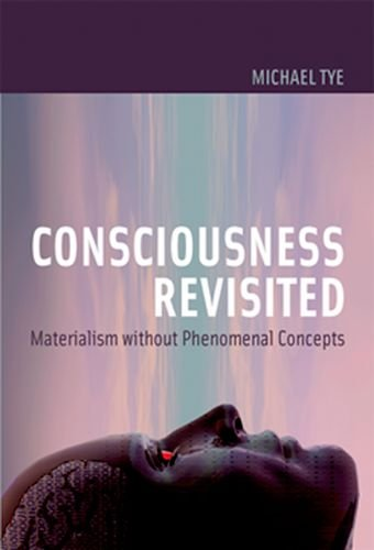 9780262012737: Consciousness Revisited: Materialism without Phenomenal Concepts (Representation and Mind series)