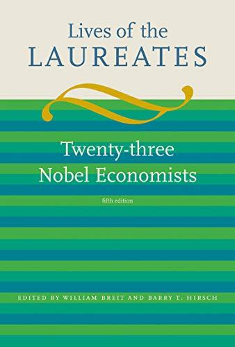 9780262012768: Lives of the Laureates: Twenty-three Nobel Economists
