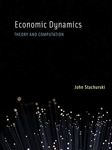 9780262012775: Economic Dynamics: Theory and Computation