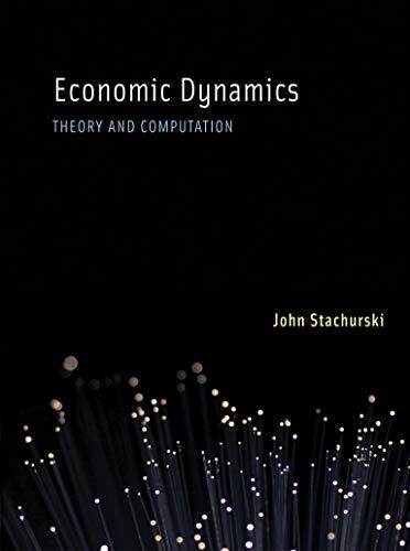 Economic Dynamics: John Stachurski
