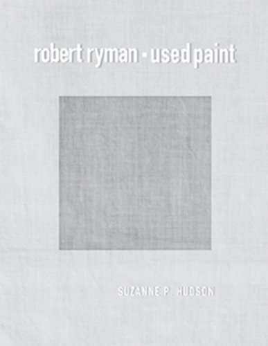 9780262012805: Robert Ryman: Used Paint