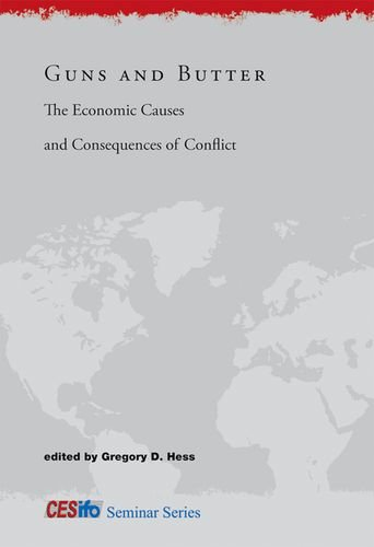 Guns and Butter: The Economic Causes and Consequences of Conflict