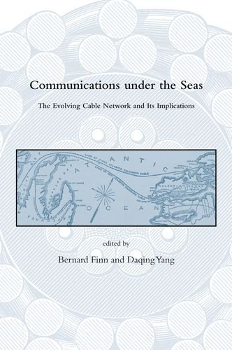 9780262012867: Communications Under the Seas: The Evolving Cable Network and Its Implications (Dibner Institute Studies in the History of Science and Technology)