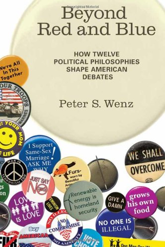 9780262012959: Beyond Red and Blue: How Twelve Political Philosophies Shape American Debates