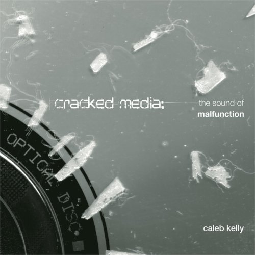 9780262013147: Cracked Media: The Sound of Malfunction (MIT Press)