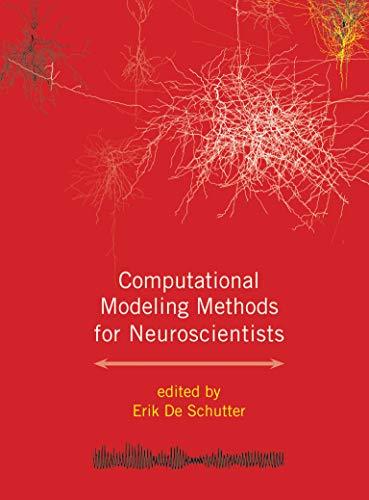 9780262013277: Computational Modeling Methods for Neuroscientists
