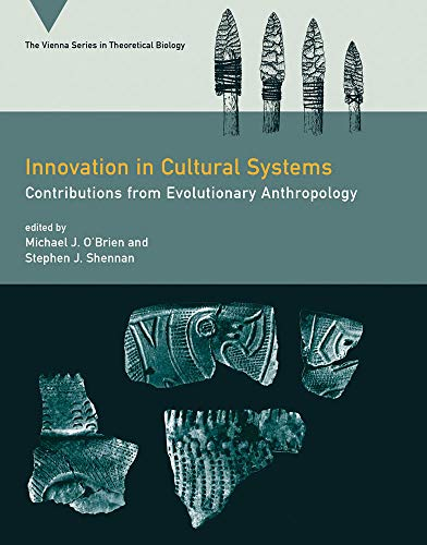 9780262013338: Innovation in Cultural Systems: Contributions from Evolutionary Anthropology (Vienna Series in Theoretical Biology)