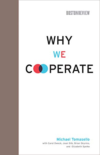 9780262013598: Why We Cooperate (Boston Review Books)