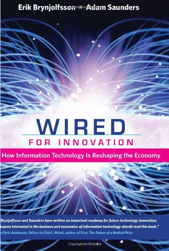 9780262013666: Wired for Innovation: How Information Technology Is Reshaping the Economy