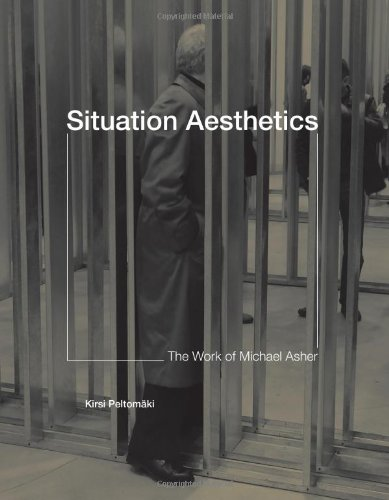 9780262013680: Situation Aesthetics: The Work of Michael Asher (MIT Press)