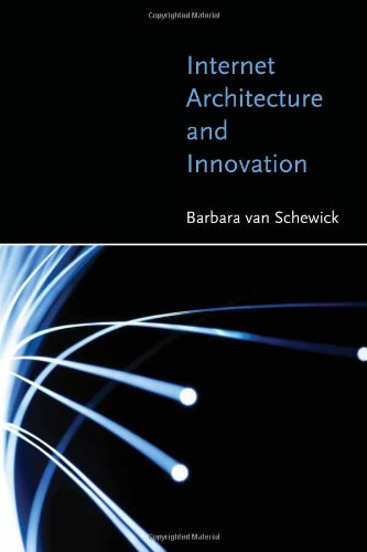 9780262013970: Internet Architecture and Innovation (MIT Press)