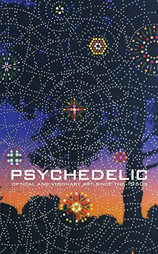 9780262014045: Psychedelic: Optical and Visionary Art since the 1960s (MIT Press)