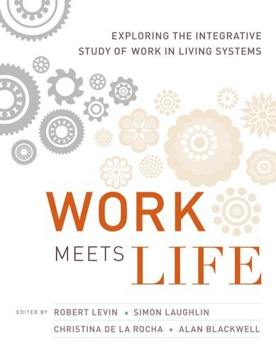 9780262014120: Work Meets Life: Exploring the Integrative Study of Work in Living Systems
