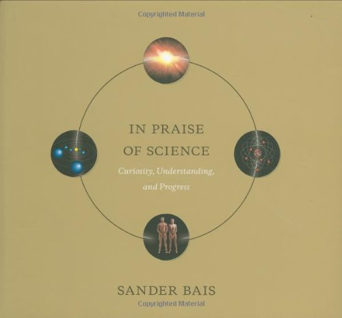 9780262014359: In Praise of Science: Curiosity, Understanding, and Progress (MIT Press)