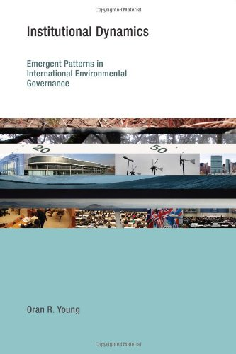 9780262014380: Institutional Dynamics: Emergent Patterns in International Environmental Governance (Readings in Economics)