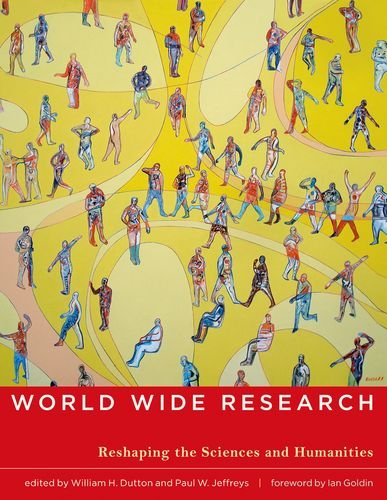 9780262014397: World Wide Research: Reshaping the Sciences and Humanities (MIT Press)