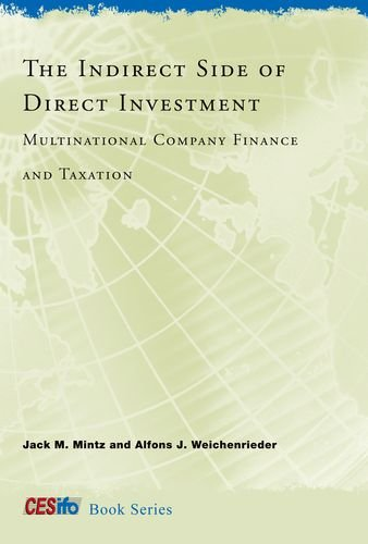 The Indirect Side of Direct Investment: Multinational: Mintz, Jack M.,