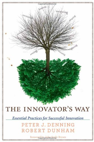 9780262014540: The Innovator's Way: Essential Practices for Successful Innovation