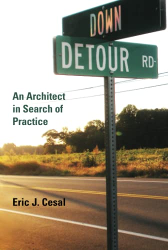 Down Detour Road Format: Paperback: Eric J. Cesal