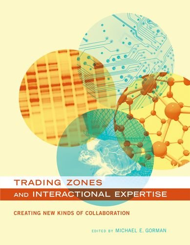 9780262014724: Trading Zones and Interactional Expertise: Creating New Kinds of Collaboration