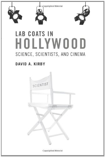 9780262014786: Lab Coats in Hollywood: Science, Scientists, and Cinema