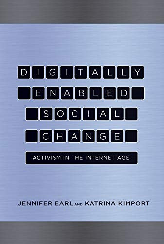9780262015103: Digitally Enabled Social Change: Activism in the Internet Age (Acting with Technology)