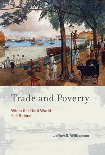 9780262015158: Trade and Poverty: When the Third World Fell Behind (MIT Press)