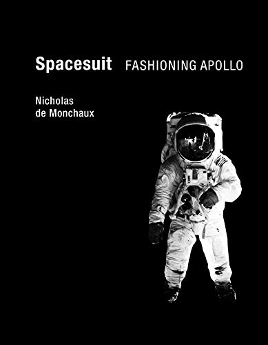 9780262015202: Spacesuit: Fashioning Apollo