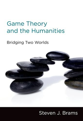 9780262015226: Game Theory and the Humanities: Bridging Two Worlds (MIT Press)
