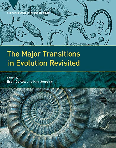 9780262015240: The Major Transitions in Evolution Revisited (Vienna Series in Theoretical Biology)