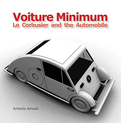 9780262015363: Voiture Minimum: Le Corbusier and the Automobile