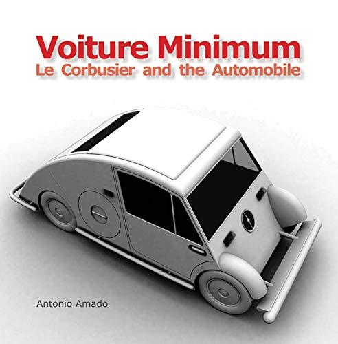 9780262015363: Voiture Minimum. Le Corbusier and the Automobile
