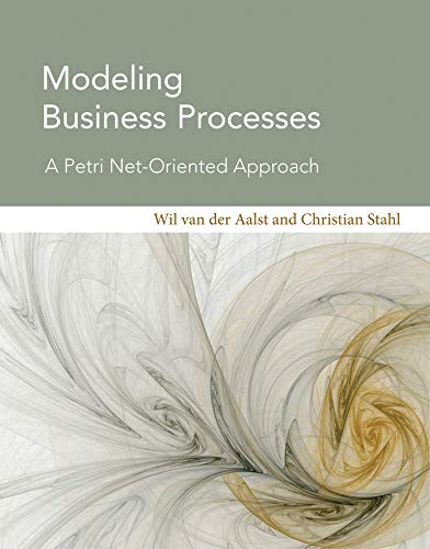 9780262015387: Modeling Business Processes: A Petri Net-Oriented Approach (Information Systems)