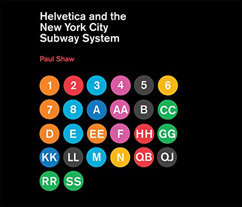 9780262015486: Helvetica and the New York City Subway System: The True (Maybe) Story (MIT Press)