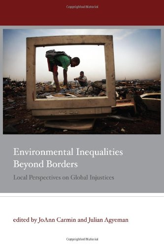 9780262015516: Environmental Inequalities Beyond Borders: Local Perspectives on Global Injustices (Urban and Industrial Environments)