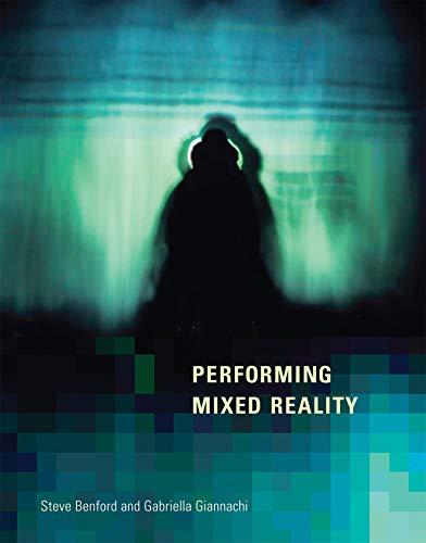 9780262015769: Performing Mixed Reality (MIT Press)