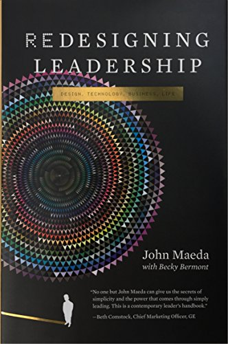 9780262015882: Redesigning Leadership (Simplicity: Design, Technology, Business, Life)