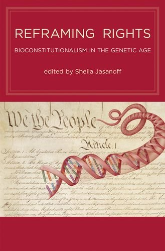 9780262015950: Reframing Rights: Bioconstitutionalism in the Genetic Age (Basic Bioethics)