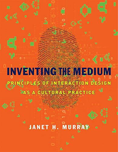 9780262016148: Inventing the Medium: Principles of Interaction Design as a Cultural Practice (MIT Press)