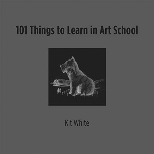 9780262016216: 101 Things to Learn in Art School