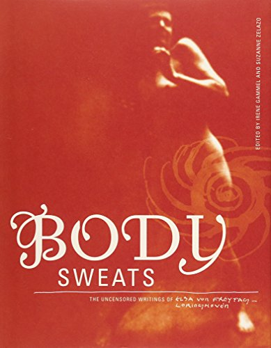 9780262016223: Body Sweats: The Uncensored Writings of Elsa Von Freytag-Loringhoven